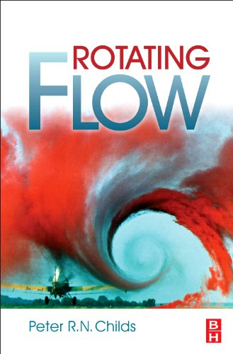 9780123820983: Rotating Flow