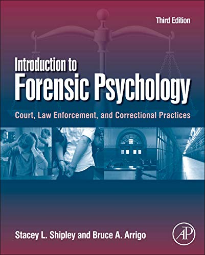 9780123821690: Introduction to Forensic Psychology: Court, Law Enforcement, and Correctional Practices