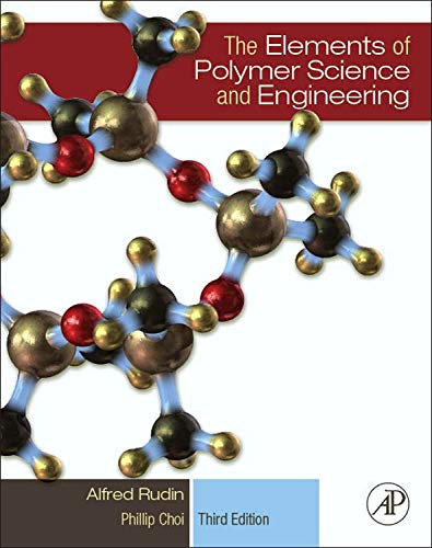 9780123821782: The Elements of Polymer Science and Engineering