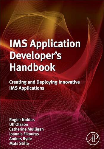 9780123821928: IMS Application Developer's Handbook: Creating and Deploying Innovative IMS Applications