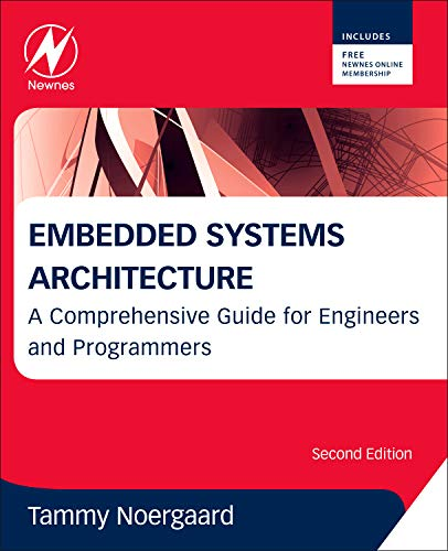 9780123821966: Embedded Systems Architecture: A Comprehensive Guide for Engineers and Programmers