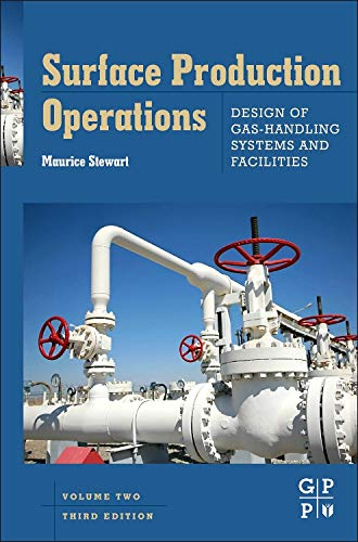 9780123822079: Surface Production Operations: Vol 2: Design of Gas-Handling Systems and Facilities