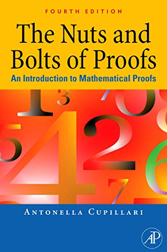 9780123822178: The Nuts and Bolts of Proofs, Fourth Edition: An Introduction to Mathematical Proofs