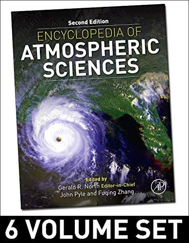 9780123822253: Encyclopedia of Atmospheric Sciences: Volume 1-6