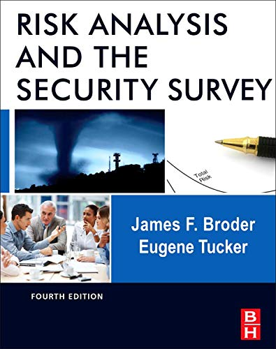 9780123822338: Risk Analysis and the Security Survey, Fourth Edition