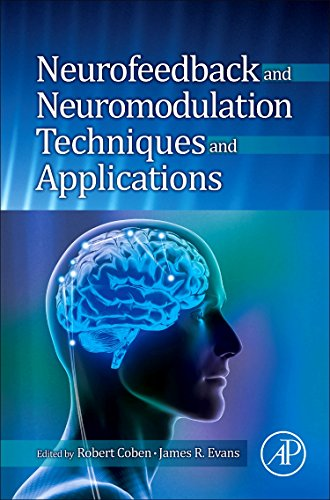 9780123822352: Neurofeedback and Neuromodulation Techniques and Applications