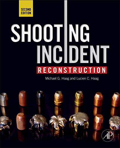 9780123822413: Shooting Incident Reconstruction