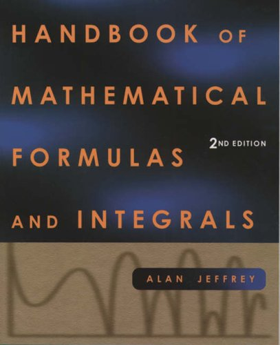 9780123822512: Handbook of Mathematical Formulas & Integrals