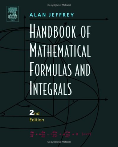9780123822512: Handbook of Mathematical Formulas and Integrals, Second Edition