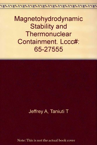 9780123825506: Magnetohydrodynamic Stability and Thermonuclear Containment