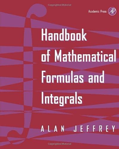 9780123825803: Handbook of Mathematical Formulas and Integrals