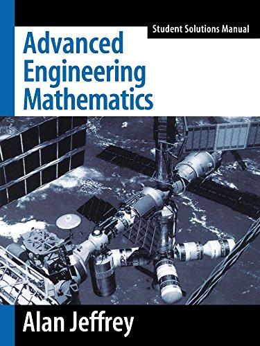 Advanced Engineering Mathematics Student Solutions Manual: Alan Jeffrey