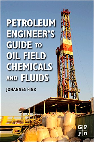 9780123838445: Petroleum Engineer's Guide to Oil Field Chemicals and Fluids