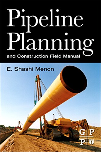 9780123838674: Pipeline Planning and Construction Field Manual