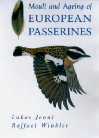 9780123841506: Moult and Ageing of European Passerines