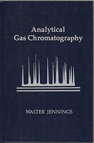 9780123843555: Analytical Gas Chromatography