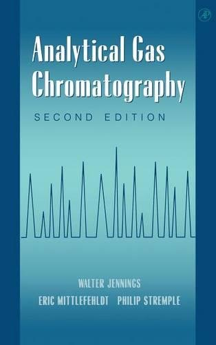 9780123843579: Analytical Gas Chromatography, Second Edition