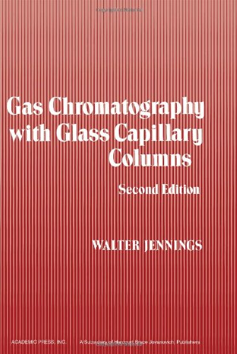 9780123843609: Gas Chromatography with Glass Capillary Columns, Second Edition