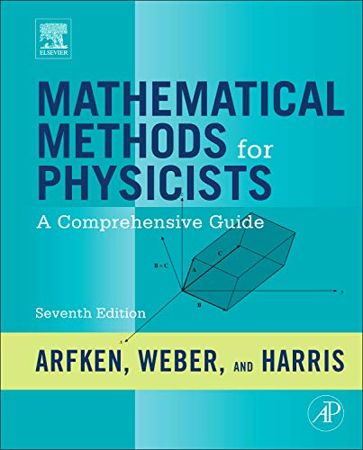 9780123846549: Mathematical Methods for Physicists, Seventh Edition: A Comprehensive Guide