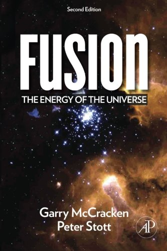 9780123846563: Fusion: The Energy of the Universe
