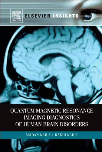9780123847119: Quantum Magnetic Resonance Imaging Diagnostics of Human Brain Disorders (Elsevier Insights)