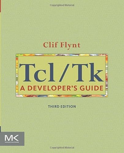 9780123847171: Tcl/Tk: A Developer's Guide