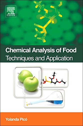 9780123848628: Chemical Analysis of Food: Techniques and Applications