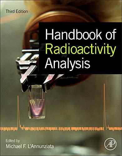 9780123848734: Handbook of Radioactivity Analysis, Third Edition