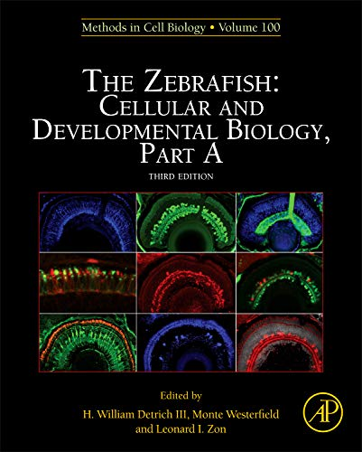 9780123848925: The Zebrafish: Cellular and Developmental Biology, Part A: 100 (Methods in Cell Biology)