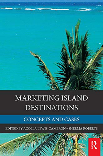 9780123849090: Marketing Island Destinations: Concepts and Cases (Elsevier Insights)