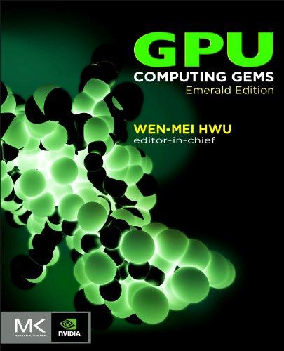9780123849885: GPU Computing Gems Emerald Edition (Applications of GPU Computing Series)