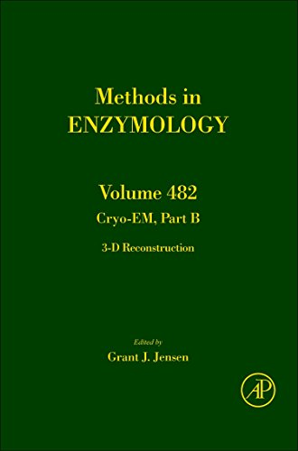 9780123849915: Cryo-EM Part B: 3-D Reconstruction, Volume 482 (Methods in Enzymology)