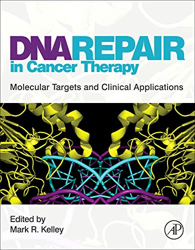 9780123849991: DNA Repair in Cancer Therapy: Molecular Targets and Clinical Applications