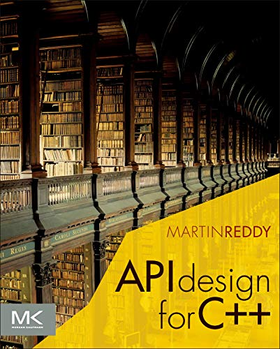 9780123850034: API Design for C++