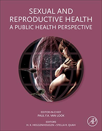 9780123850096: Sexual and Reproductive Health: A Public Health Perspective