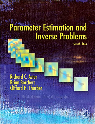 9780123850485: Parameter Estimation and Inverse Problems