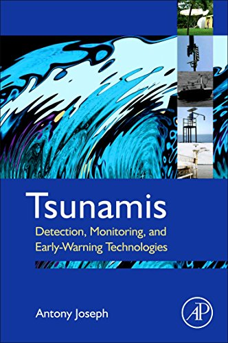 9780123850539: Tsunamis: Detection, Monitoring, and Early-Warning Technologies
