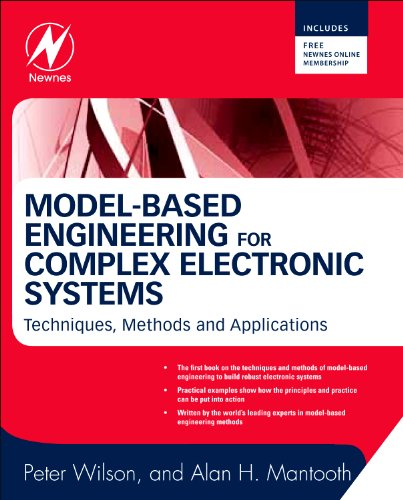 9780123850867: Model-Based Engineering for Complex Electronic Systems: Techniques, Methods and Applications