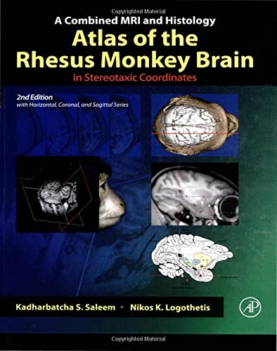 9780123850874: A Combined MRI and Histology Atlas of the Rhesus Monkey Brain in Stereotaxic Coordinates, Second Edition