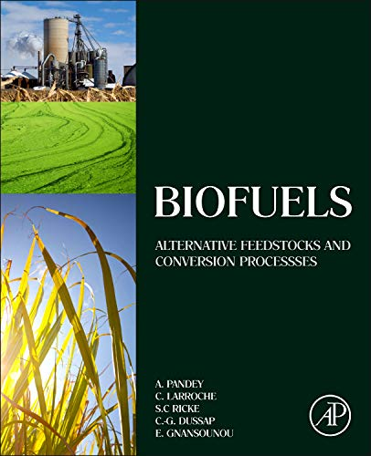 9780123850997: Biofuels: Alternative Feedstocks and Conversion Processes