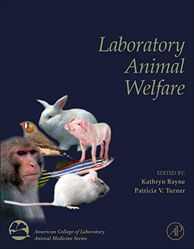 9780123851031: Laboratory Animal Welfare (American College of Laboratory Animal Medicine)