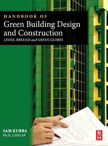 9780123851284: Handbook of Green Building Design and Construction: LEED, BREEAM, and Green Globes