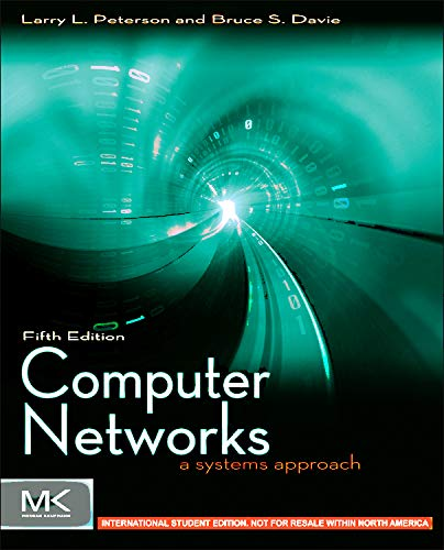 9780123851383: Computer Networks ISE: A Systems Approach (The Morgan Kaufmann Series in Networking)