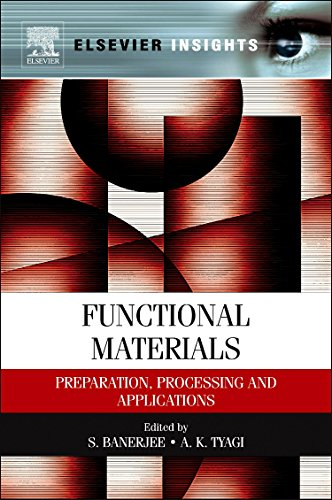Functional Materials: Preparation, Processing and Applications (Elsevier