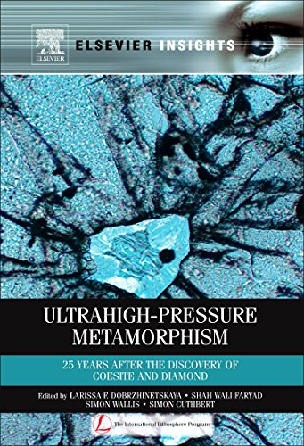 9780123851444: Ultrahigh-Pressure Metamorphism: 25 Years After The Discovery Of Coesite And Diamond (Elsevier Insights)