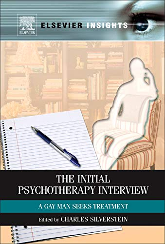 9780123851468: The Initial Psychotherapy Interview: A Gay Man Seeks Treatment (Elsevier Insights)