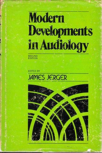 9780123851567: Modern Developments in Audiology