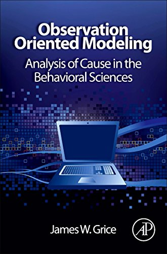 9780123851949: Observation Oriented Modeling: Analysis of Cause in the Behavioral Sciences