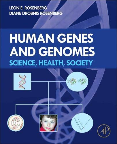 9780123852120: Human Genes and Genomes: Science, Health, Society