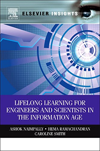 9780123852144: Lifelong Learning for Engineers and Scientists in the Information Age (Elsvier Insights)